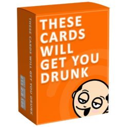 These Cards Will Get You Drunk - Adult Party Game