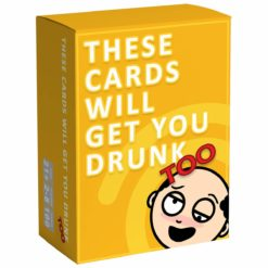 These Cards Will Get You Drunk Too - Party Game